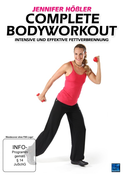 Complete Bodyworkout - Intensive und effektive Fettverbrennung Jennifer Hößler (DVD)
