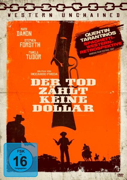 Der Tod zählt keine Dollar (Western Unchained # 5)